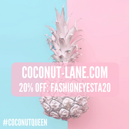 Get 20% off Coconut Lane with the code FASHIONEYESTA20