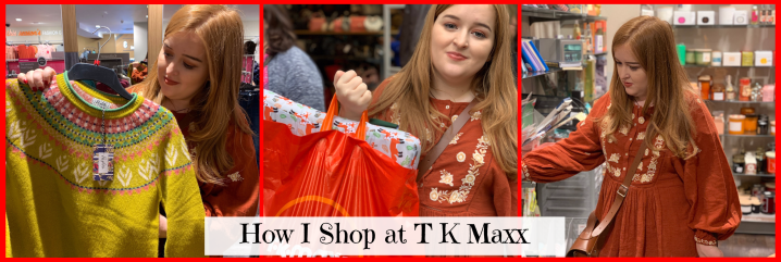 How I Shop at TK Maxx *