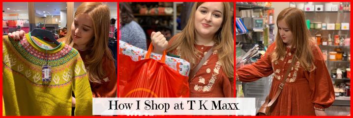 How I Shop at TK Maxx*